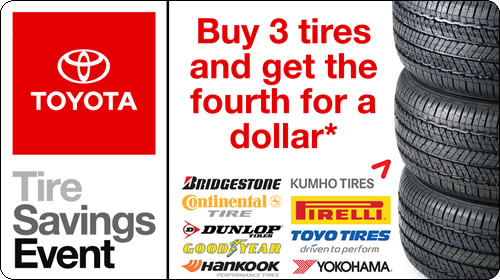 National Toyota Tire Event - Buy 3 tires and get 1 for a dollar!