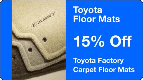 Parts Special - 15% Off Genuine Toyota Factory Carpet Floormats