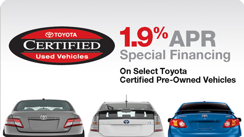 Toyota Certified Used Vehicles: 1.9% APR Special Financing On Select Toyota Certified Pre-Owned Vehicles