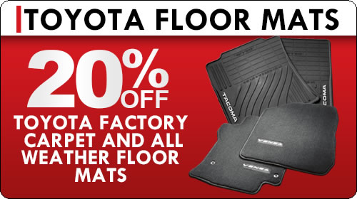 Parts Special - 20% Off Toyota Factory Carpet and All-Weather Floormats