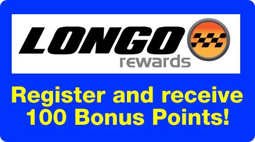 Longo Rewards : Register to receive 100 Bonus Points