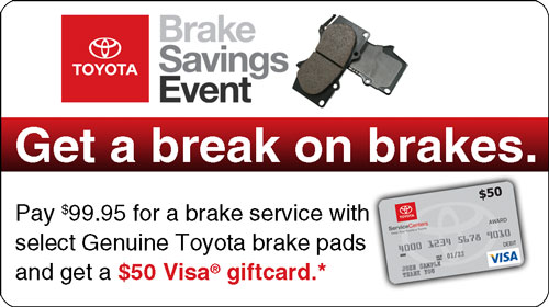 Get a Break on Brakes at the Brake Savings Event.