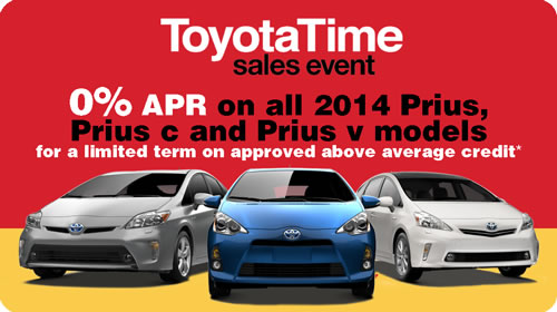 0% APR on all 2014 Prius models for a limited term on approved above average credit*