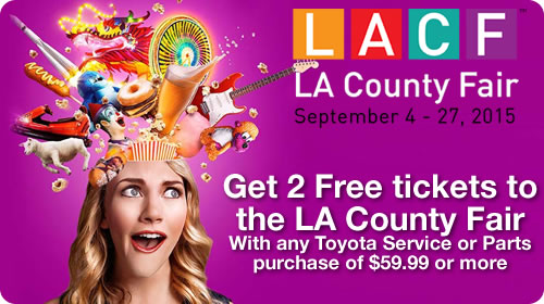 2 Tickets to the L.A County Fair with Toyota service or parts purchase of $59.99 or more.